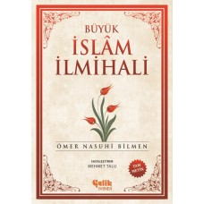 Çelik Yayınevi Büyük İslam İlmihali Ömer Nasuhi Bilmen