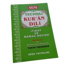 Seda yayınları Yakup İskender Tecvidli Kur'an Dili İtikat ve Namaz Hocası