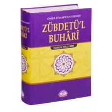 Zübdetü'l - Buhari - HARUN YILDIRIM