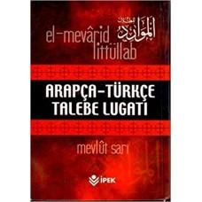 Arapça Türkçe Talebe Lugatı EL-MEVARİD LİTTÜLLAB İpek Yayınları