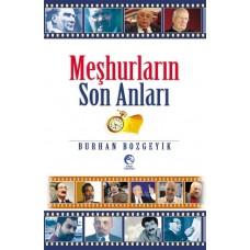 Meşhurların Son Anları Cihan Yayınları BURHAN BOZGEYİK