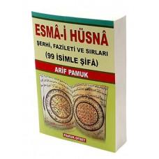 Esma-i Hüsna Şerhi. Fazileti ve Sırları. 99 İsimle Şifa / Dua-001